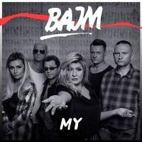 Bajm - My - Single