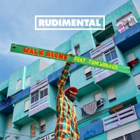 Rudimental - Walk Alone