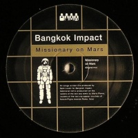 Bangkok Impact - Missionary On Mars (Red Planet Version)