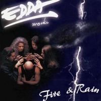 Edda Works - Fire & Rain