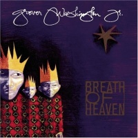 Grover Washington Jr. - Breath Of Heaven - A Holiday Collection