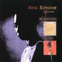 Nina Simone - Nina Simone & Piano! / Silk & Soul