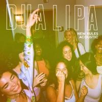 Dua Lipa - New Rules (Acoustic Version)