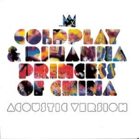 Coldplay & Rihanna - Princess of China (Acoustic Version)