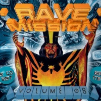 Rave Mission Volume 08
