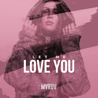 MARUV - Let Me Love You (Single)