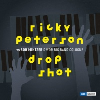 Ricky Peterson & Bob Mintzer & WDR BIG BAND COLOGNE - Do For Love