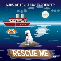 Marshmello feat. A Day To Remember - Rescue Me