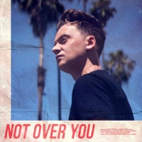 Not Over You - Single